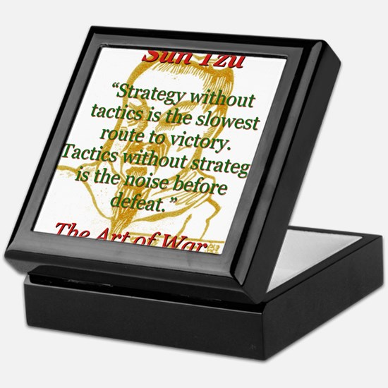 Strategy Without Tactics - Sun Tzu Keepsake Box