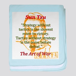 Strategy Without Tactics - Sun Tzu baby blanket