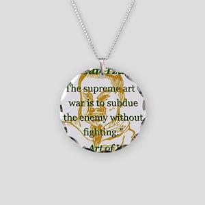 The Supreme Art Of War - Sun Tzu Necklace