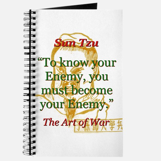 To Know Your Enemy - Sun Tzu Journal