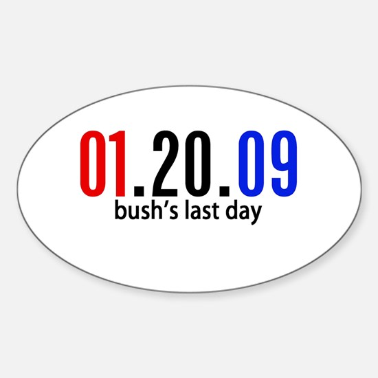 Bushs Last Day Oval Decal
