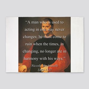 A Man Who Is Used To Acting - Machiavelli 5'x7'Are