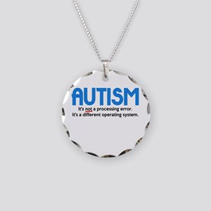 Autism Not a Processing Error Necklace Circle Char