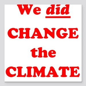 "Us and Climate Change Square Car Magnet 3"" x 3"""