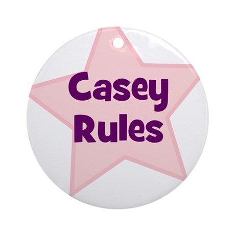 Casey Rules Ornament (Round)