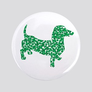 "St. Patricks Day Dachshund Doxie 3.5"" Button"
