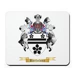 Bartholoma Mousepad