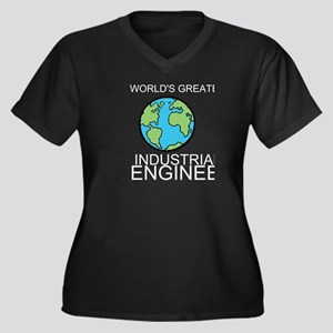 Worlds Greatest Industrial Engineer Plus Size T-Sh