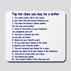 Clues You May be a Writer Mousepad