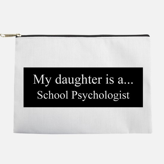 Daughter - School Psychologist Makeup Pouch