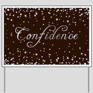 Confidence with diamonds Yard Sign