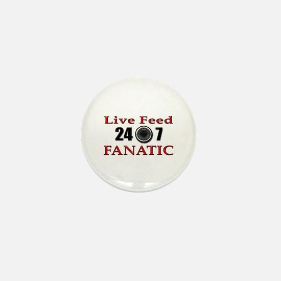 Live Feed Fanatic Mini Button