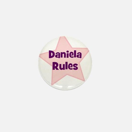 Daniela Rules Mini Button
