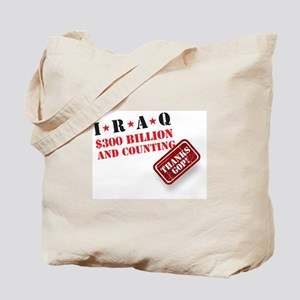 Iraq_$300 Billion and Counting Tote Bag
