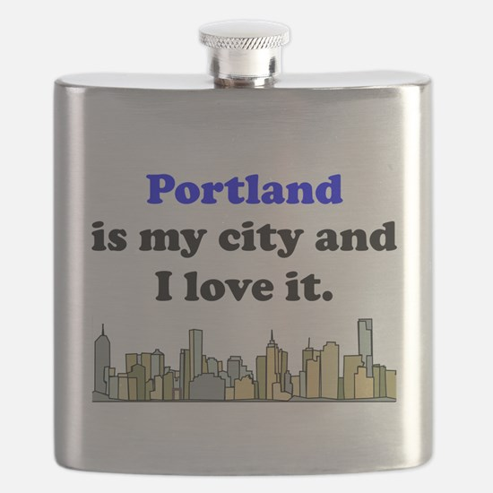 Portland Is My City And I Love It Flask