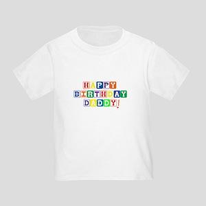Happy Birthday Daddy T Shirt