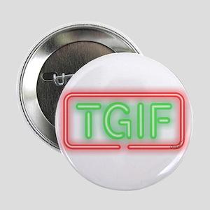 "TGIF 2.25"" Button"
