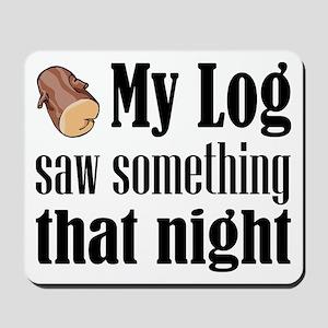 Log Lady Mousepad