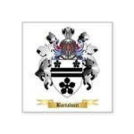 Bartalucci Square Sticker 3