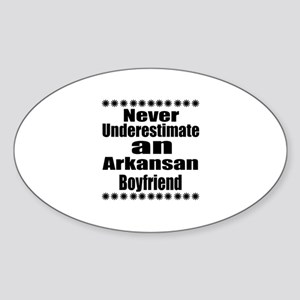 Never Underestimate Arkansan Boyfri Sticker (Oval)