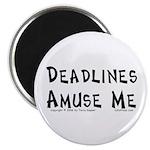 Deadlines... Magnet
