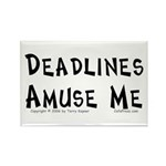 Deadlines... Rectangle Magnet (100 pack)