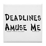 Deadlines... Tile Coaster