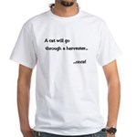 Cat through Harvester White T-Shirt