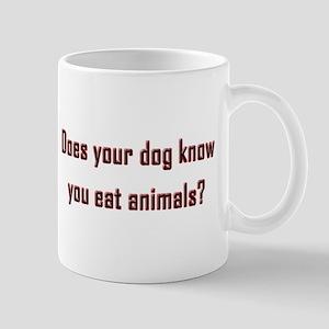 Does your dog know? Mug