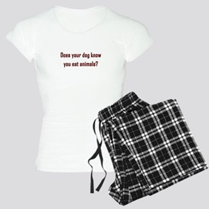 Does your dog know? Pajamas