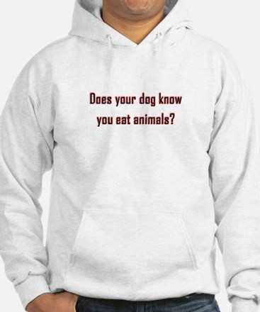Does your dog know? Hoodie