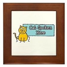 Cat Spoken Here Framed Tile