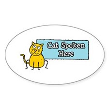 Cat Spoken Here Oval Sticker