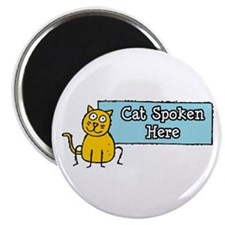 Cat Spoken Here Magnet