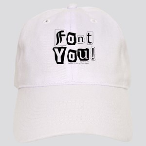 Font You! Cap