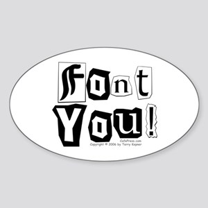 Font You! Oval Sticker