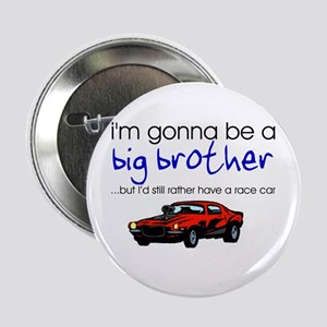 Gonna be big brother (race car) Button