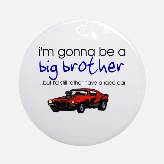 Gonna be big brother (race car) Ornament (Round)