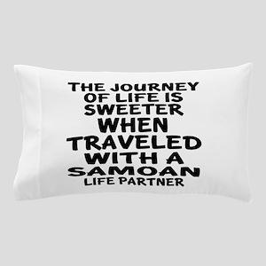 Traveled With Samoan Life Partner Pillow Case