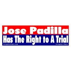 Jose Padilla Trial Bumper Bumper Sticker