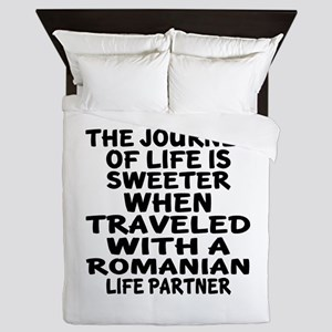 Traveled With Romanian Life Partner Queen Duvet