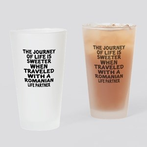 Traveled With Romanian Life Partner Drinking Glass