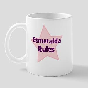 Esmeralda Rules Mug