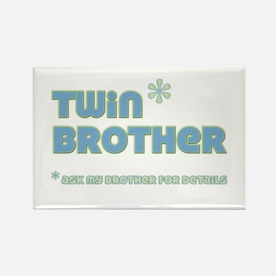 Twn Brother Rectangle Magnet