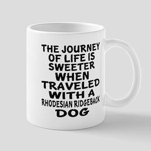 Traveled With Rhodesian Ridgebac 11 oz Ceramic Mug