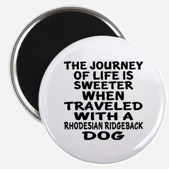 Traveled With Rhodesian Ridgeback Dog Desig Magnet