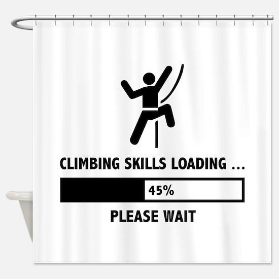 Climbing Skills Loading Shower Curtain