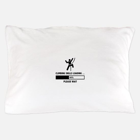 Climbing Skills Loading Pillow Case