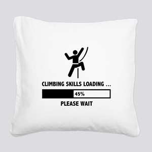 Climbing Skills Loading Square Canvas Pillow