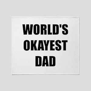 Worlds Okayest Dad Throw Blanket
